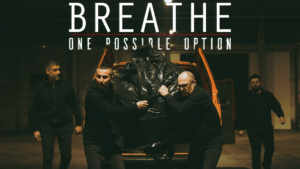One Possible Option - Breathe